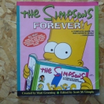 The Simpsons: Forever! (A Complete Guide to Our Favourite Family...Continued)