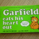 Garfield Eats His Heart Out (His Sixth Book)
