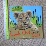 Look Out, Cub! (Wild Tales/ A Read-aloud Story)