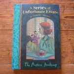 A Series of An Unfortunate Events (Book the Fifth : The Austere Academy)