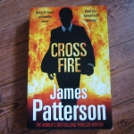 Cross Fire (The Alex Cross's Ultimate Case By James Patterson)