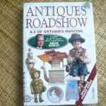 Antiques Roadshow: A-Z of Antiques Hunting