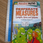 Murderous Maths: Desperate Measures: Length, Are and Volume