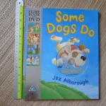 Some Dogs Do (Storybook Book and DVD)