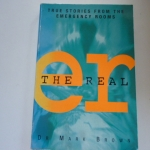 The Real ER (True Stories from the Emergency Rooms)