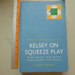 Kelsey on Squeeze Play Part One: Simple Squeezes (Master bridge Series)