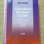 Chambers Student Guide: Careers in the Law 2012