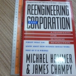 Reengineering The Corporation (A manifesto For Business Revolution)