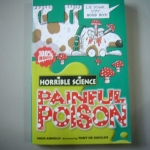 Horrible Science: Painful Poison