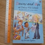 Downs and Ups at Daisy Hill School (The Life of Jesus For Young Readers)