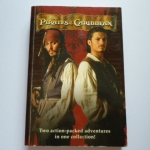 Pirates of The Caribbean (Disney/ Two Action-Packed Adventures in One Collection)
