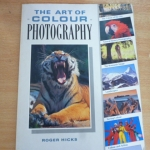 The Art of Colour Photography