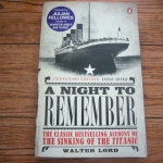 A Night to Remember (Centenary Edition 1912-2012)
