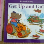Richard Scarry's Get Up and Go! (Board Book)