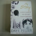 My Story (A Child Call 'IT' / The Lost Boy / A Man Named Dave)