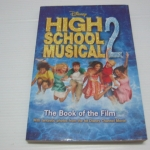 High School Musical 2: the Book of the Film