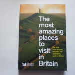 The Most Amazing Places to Visit in Britain (Reader's Digest)