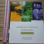 Managing Services Marketing (Text and Reading)