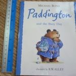 Paddington and the Busy Day (By Michael Bond)