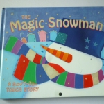 The Magic Snowman (A Soft-To-Touch Story)