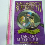 Damian Drooth Supersleuth: the Case of The Disappearing Daughter