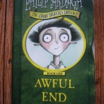 Awful End (The Eddie Dickens Trilogy Book One)