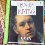 Discovering the Great Paintings 15: GOYA