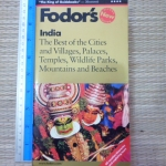 Fodor's INDIA: The Best of the Cities and Villages, palaces, Temples, wildlife Parks, Mountains and Beaches (1998)