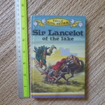 Sir Lancelot of the Lake (Tales of King Arthur/ Mini Book)