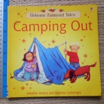 Camping Out (Usborne Farmyard Tales)