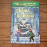 Magic Tree House 32: Winter of the Ice Wizard