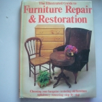 The Illustrated Guide to Furniture Repair & Restoration