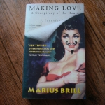Making Love: A Conspiracy of the Heart