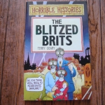 Horrible Histories: The Blitzed Brits