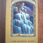 The Slippery Slope (Book the Tenth of A Series of unfortunate Events)