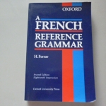 A FRENCH Reference Grammar (Oxford)