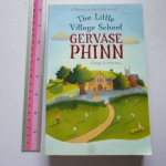 The Little Village School (By Gervase Phinn)