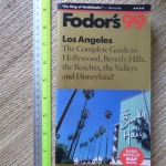Fodor's 99: LOS ANGELES (The Complete Guide to Hollywood, Beverly Hills, the Beaches, the Valleys and Disneyland)