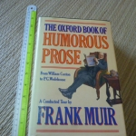 The Oxford book of Humorous Prose (From William Caxton to P.G. Wodehouse)