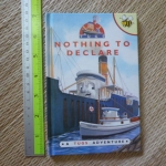 Nothing To Declare (A Tugs Adventure/ Mini Book)