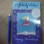 Felicity Wishes: Snowy Showdown And Other Stories (With Sparkling Colour Illustrations)