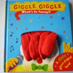 Giggle, Giggle: What's So Funny?! (Puppet Book)