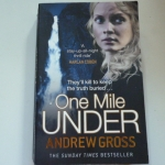 One Mile Under (By Andrew Gross)