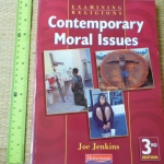 Contemporary Moral Issues (Examining Religions) (3RD Edition)