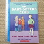 The Baby-Sitters Club 3: Mary Anne Saves The Day (A Graphic Novel)