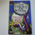 Too Ghoul For School 1: Terror in Cubicle Four