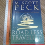 The Road Less Travelled (A New Psychology of Love, Traditional Values and Spiritual Growth)