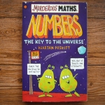 Murderous Maths: NUMBERS the Key to the Universe