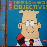 Dilbert Thriving on Vague Objectives