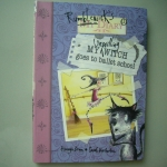 MY Unwilling Witch Goes to Ballet School:Rumblewick's Diary 1